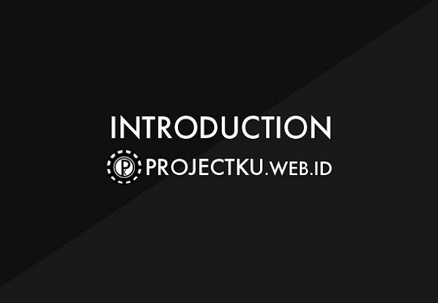 Projectku Introduction