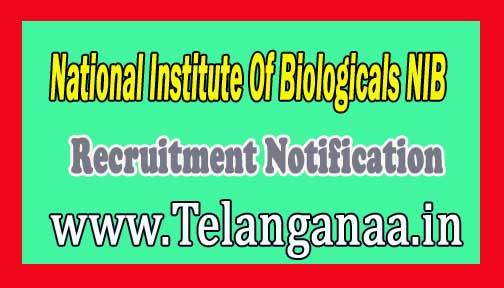 National Institute Of Biologicals NIB Recruitment Notification 2016