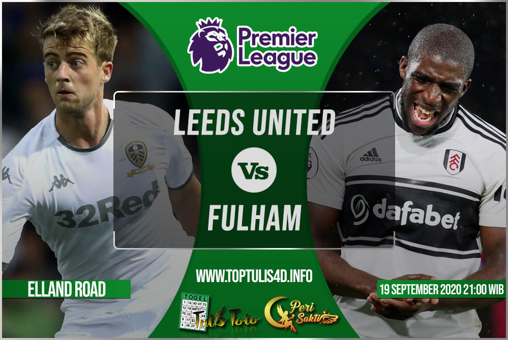 Prediksi Leeds United vs Fulham 19 September 2020