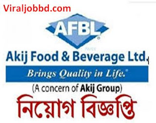 Akij Food Ltd Job Circular 2019