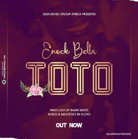 Enock Bella – Toto