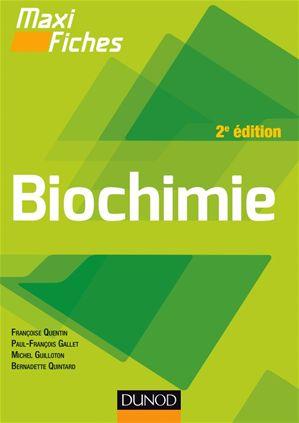 Livre : Maxi fiches 2e édition Biochimie
