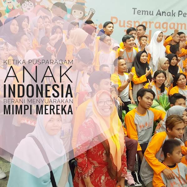 KETIKA PUSPARAGAM ANAK INDONESIA BERANI MENYUARAKAN MIMPI MEREKA