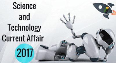 Science and Technology Current Affair 2017- PDF
