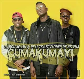 Babou Again & Real tsa Feat. Vagner de Helena - Cumakumayi
