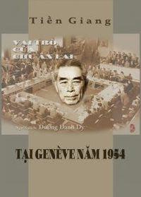 Vai Trò Của Chu Ân Lai Tại Geneve Năm 1954 - Dương Danh Dy