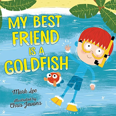 My Best Friend Is a Goldfish - When a boy has an argument with his best friend, he goes in search of a new one only to realize that sometimes best friends may be a little different... and that's okay! #MyBestFriendIsAGoldfish #NetGalley #ChildrensLit #PictureBook