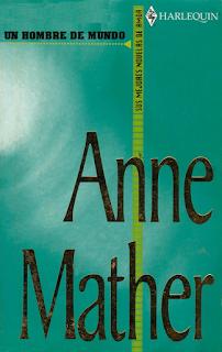 Anne Mather - Un Hombre De Mundo
