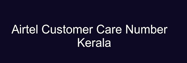 Airtel Customer Care Number Kerala
