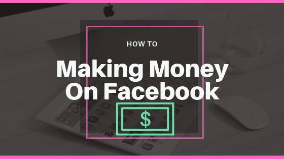 How People Make Money On Facebook<br/>