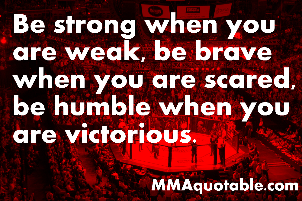 Be Strong When You Are Weak Quote