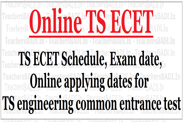 Online TS ECET 2018 schedule,,Exam date.TS engineering common entrance test 2018
