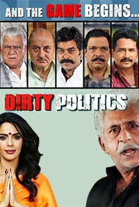 Dirty Politics 2015 Bollywood HD Movie For Mobile