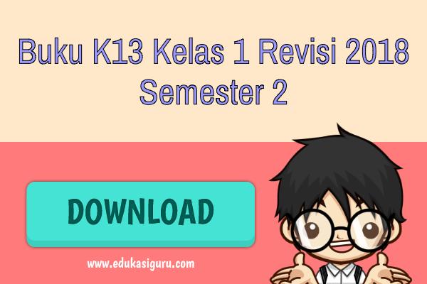 Buku K13 Kelas 1 Revisi 2018 Semester 2