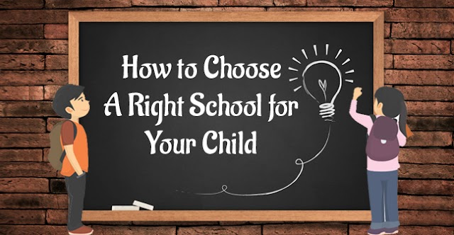 How to Choose the Best School for your Child