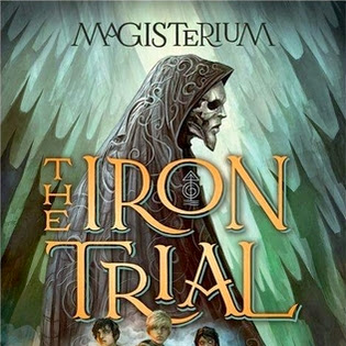 The Iron Trial (Magisterium #1) by Holly Black and Cassandra Clare