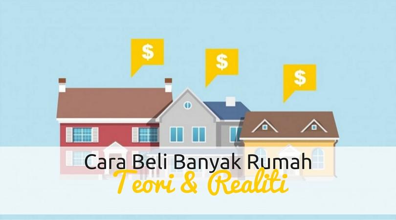 Cara Membeli Banyak Rumah