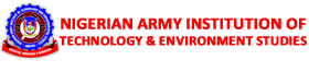 Pre-ND, ND, HND 2016/2017 Admission Form Is Out For Nigerian Army Institute Of Technology And Environmental Studies (NAITES)