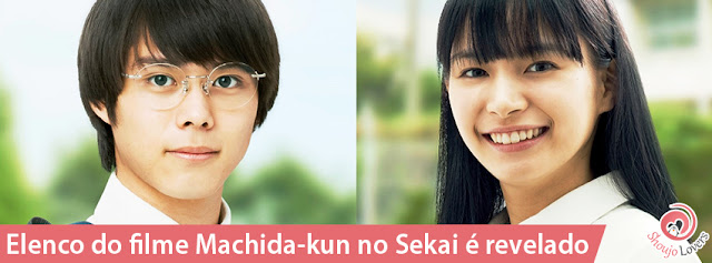 Elenco do filme Machida-kun no Sekai é revelado