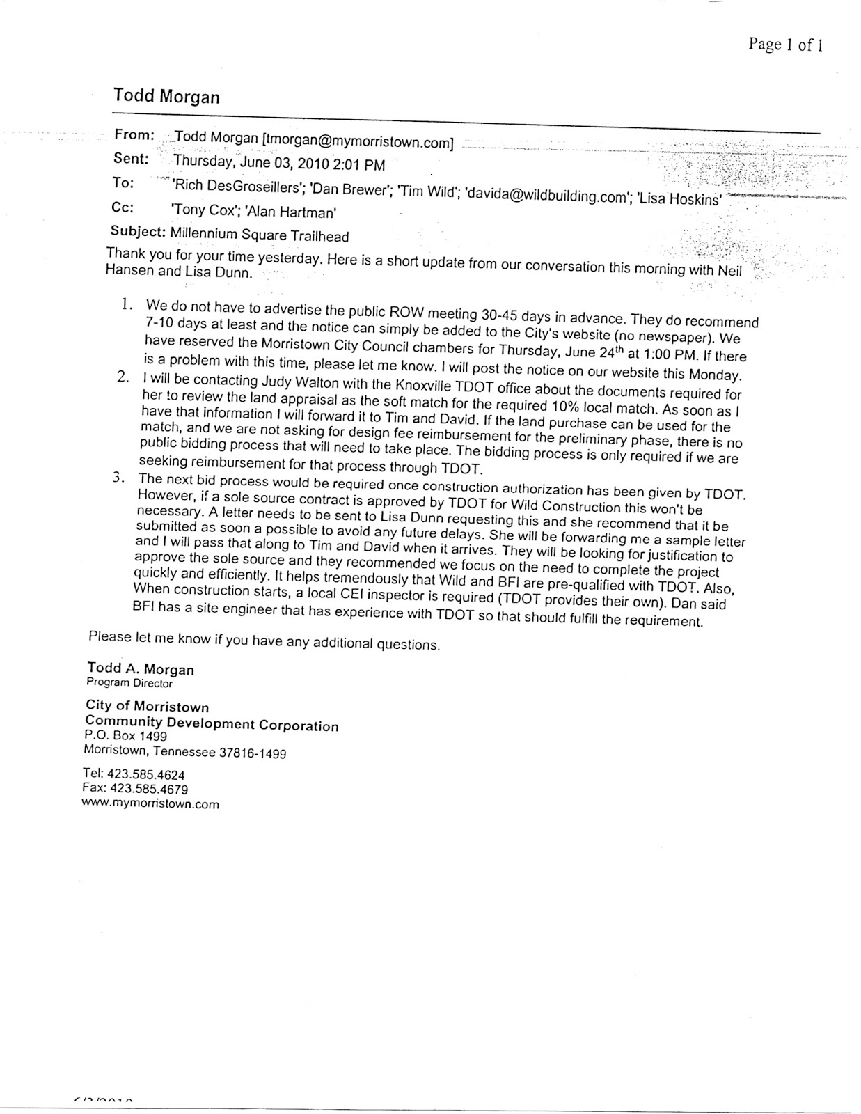 sole source letter millennium square bid shopping and conflicts of interest 24922 | M20 Email from City T Morgan 060310 to Arch D Brewer WBCs David and Tim Wild and City Adm Tony Cox Bid process is next UNLESS sole source approved for Wild TDOTs Dunn sending sole source letter