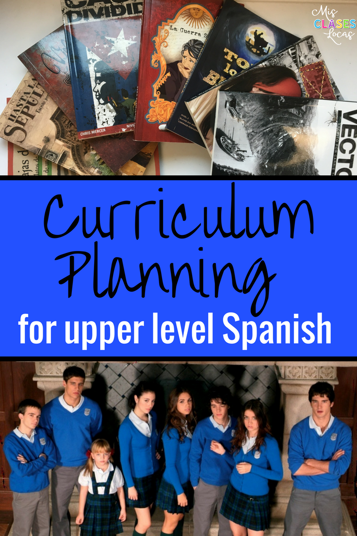 Curriculum Planning for Upper Level Spanish