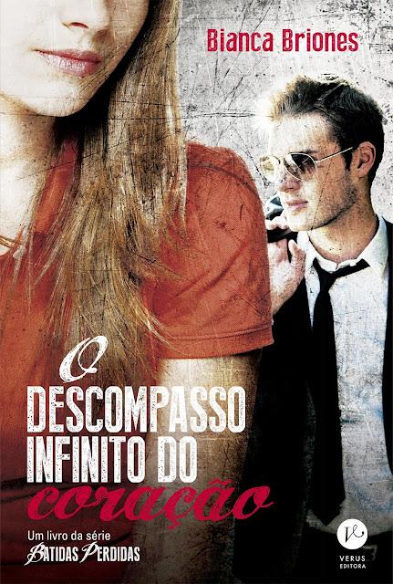O descompasso infinito do coração - Batidas perdidas - Bianca Briones