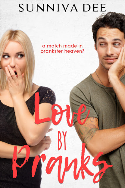 Love by Pranks by Sunniva Dee