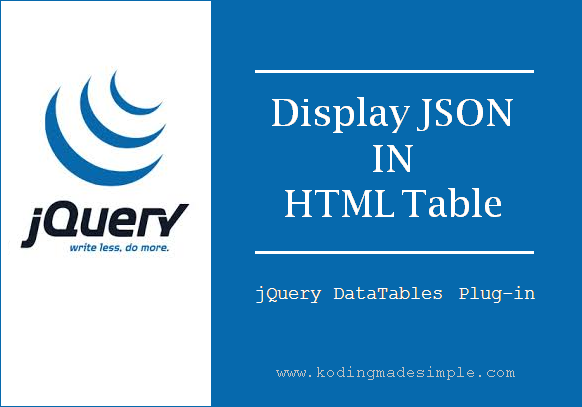 How to Convert JSON Data to HTML Table using jQuery DataTables Plug-in