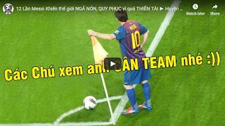 12 lần Messi khiến tất cả thế giới phải ngả nón kính phục