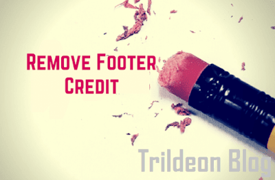 How To Remove Footer Credit Link From Blogger Template Without Redirecting To Any Website