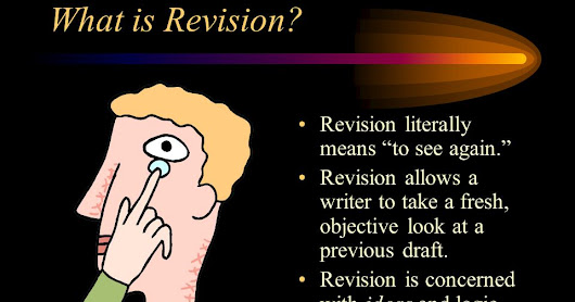 The Three H of Revision