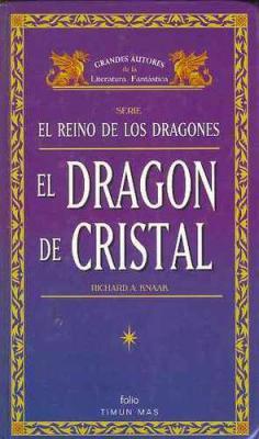 El Dragon De Cristal – Knaak Richard A