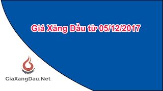 gia-xang-dau-05-12-2017