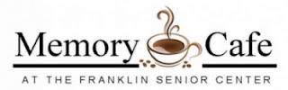 Franklin Senior Center Hosting Memory Cafes as part of Dementia Friendly Franklin Program
