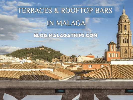 TERRACES  & ROOFTOP BARS IN MALAGA