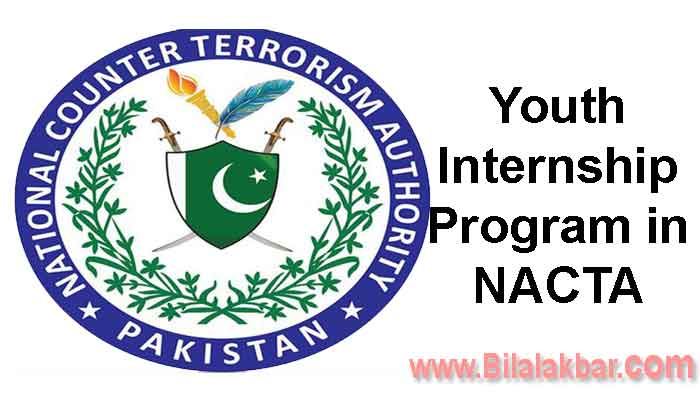 Youth Internship Program in NACTA National Counter Terrorism Authority Apply before 28th February 2018