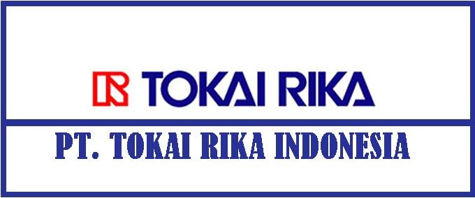 Lowongan Kerja Via POS Kawasan MM 2100 Terbaru PT. Tokai Rika Indonesia