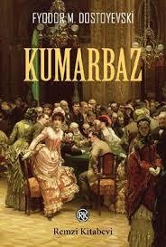 Kumarbaz, Dostoyevski, Kumarbaz romani, kitap tanitimi