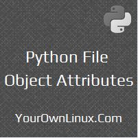 python-file-object-attributes-and-methods