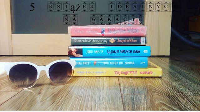 5 książek idealnych na wakacje