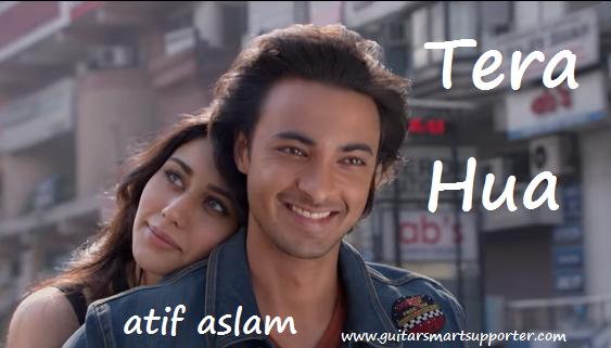 Tera Hua Guitar Chords With Lyrics | Atif Aslam |