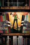 http://www.paperbackstash.com/2013/02/allison-hewitt-is-trapped.html