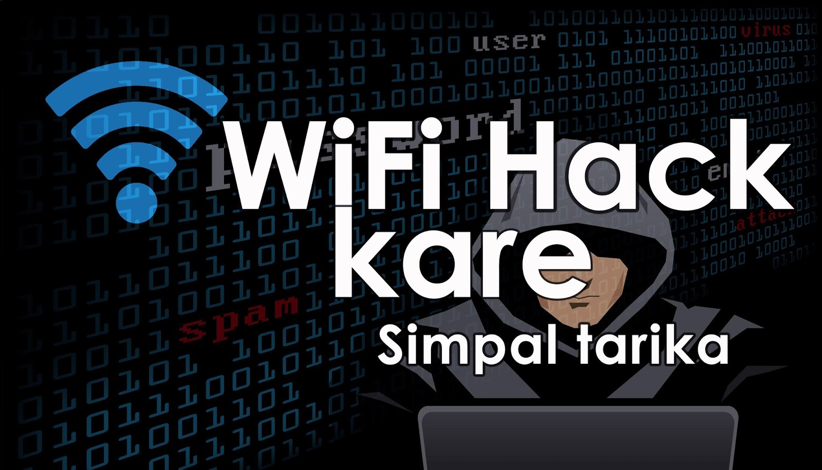 Wi-Fi hack kaise kare top secret tips in hindi - Uneefree com