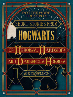 Short Stories From Hogwarts of Heroism, Hardship and Dangerous Hobbies - J. K. Rowling [kindle] [mobi]