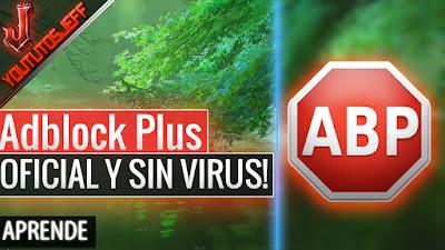 Como Descargar Adblock Plus Oficial SIN VIRUS