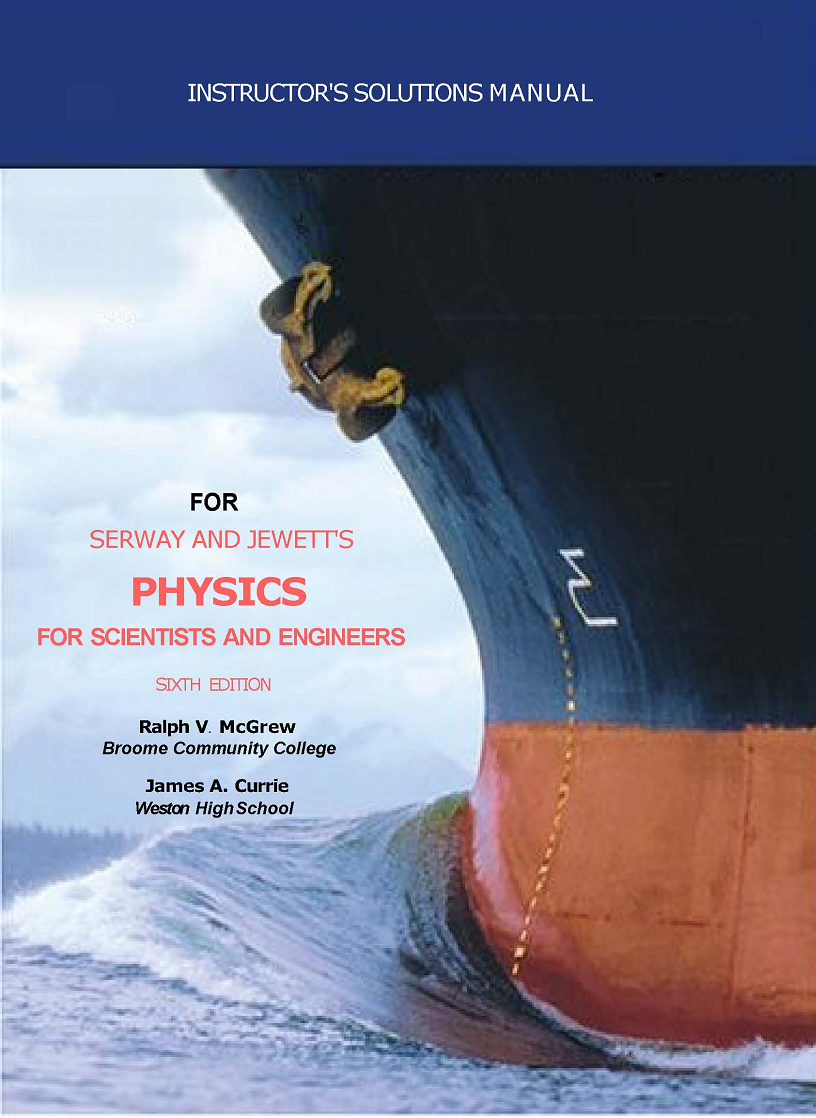 CLICK HERE TO DOWNLOAD SOLUTION MANUAL : PHYSICS FOR SCIENTISTS AND  ENGINEERS by SERWAY, 6TH EDITION