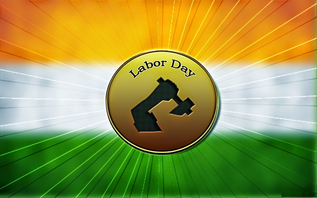 May 1 World Labor / Workers Day