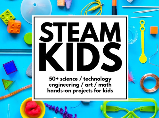 STEAM Kids- over 50 fantastic and fun science, technology, engineering, art, and mathematics activities for kids 4-10
