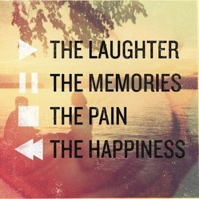Quotes About Life And Happiness Tumblr: the laughter, the memories, the pain, the happiness,