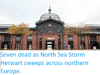 http://sciencythoughts.blogspot.co.uk/2017/11/seven-dead-as-north-sea-storm-herwart.html